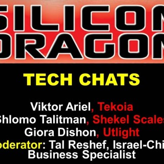 Silicon Dragon Tel Aviv 2015: Tech Chats with Israeli Founders in China
