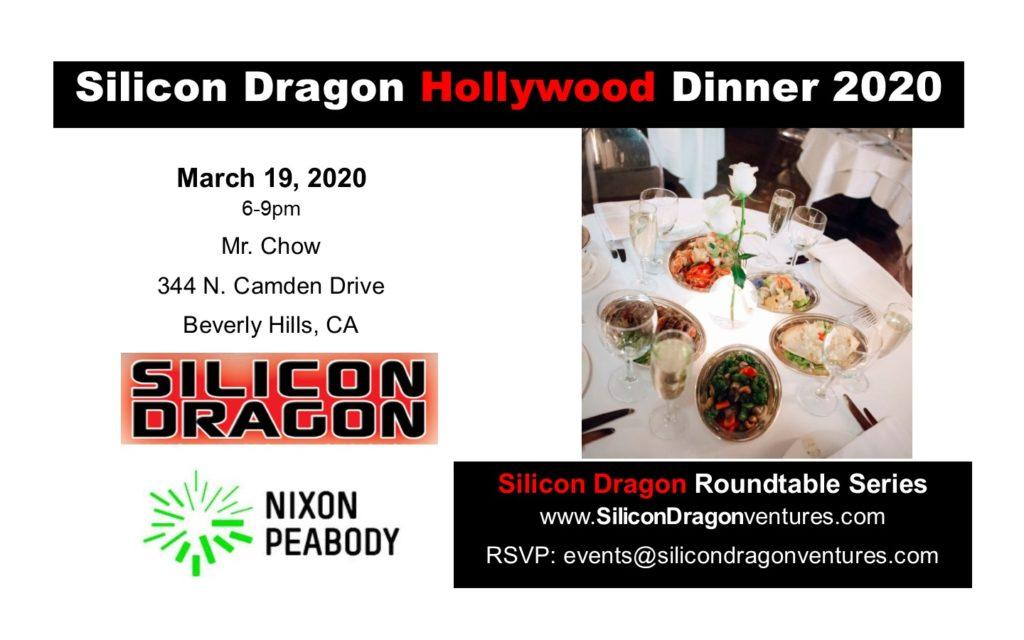 Silicon Dragon VIP Dinner, March 19, LA