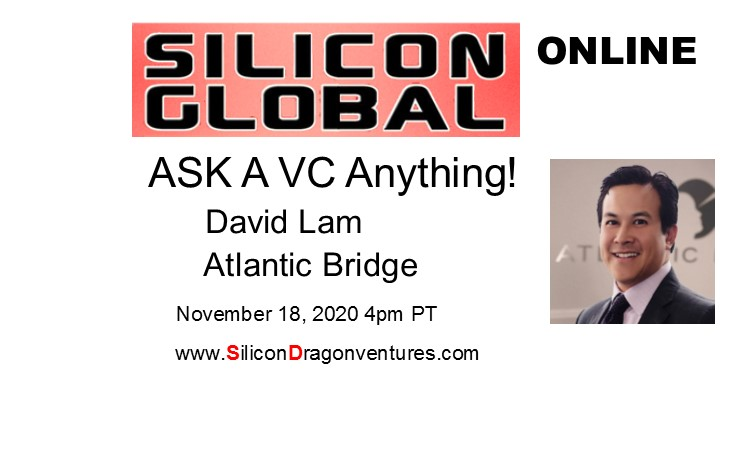 Ask A VC! David Lam, Atlantic Bridge @ Online