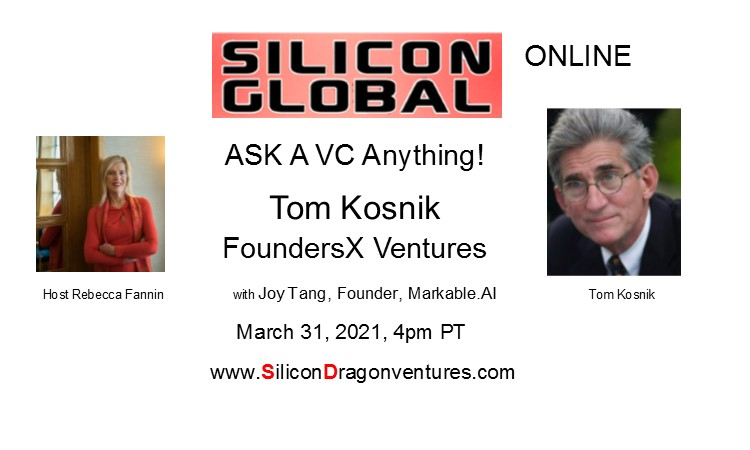 Ask VC Tom Kosnik & Joy Anything @ Online