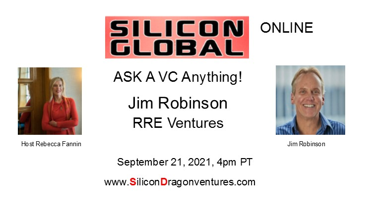 Ask VC Jim Robinson Anything! @ Online